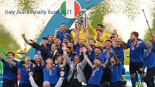 Italy Juara Pinalty Euro 2021